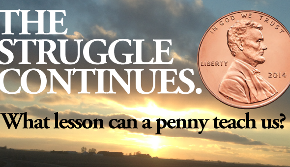 What lesson can a penny teach us?